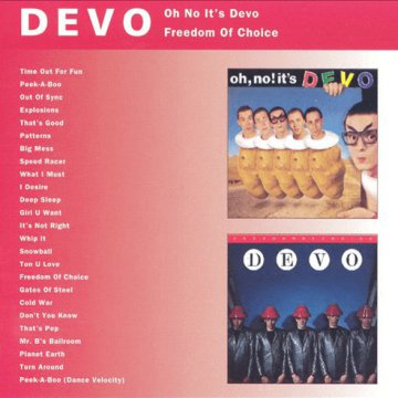 Oh, No! It's Devo / Freedom of Choice CD