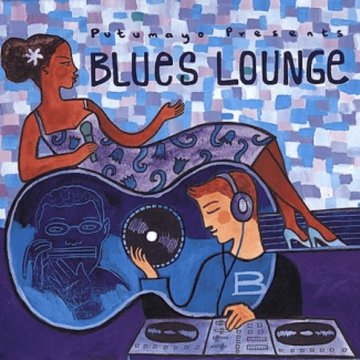 Putumayo - Blues Lounge CD