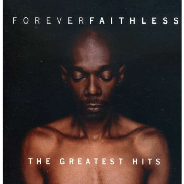 Forever Faithless - The Greatest Hits CD