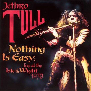 Jethro Tull - Nothing Is Easy - Live At The Isle Of Wight 1970 (CD)