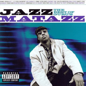 The Best of Guru's Jazzmatazz CD