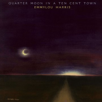 Quarter Moon in a Ten Cent Town CD