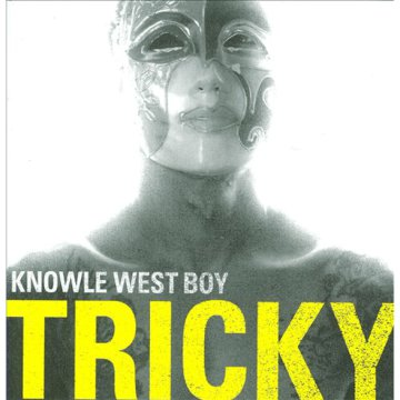 Knowle West Boy CD