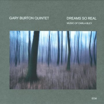Dreams So Real - Music of Carla Bley CD