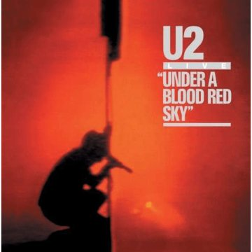 Under A Blood Red Sky - Live 1983 (25th Anniversary Edition) CD