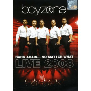 Back Again...No Matter What - Live 2008 DVD