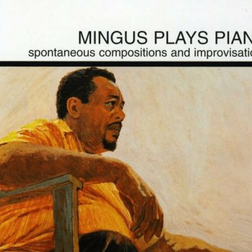 Mingus Plays Piano CD