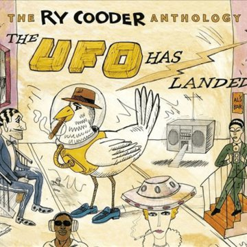 The Ry Cooder Anthology - The UFO Has Landed CD