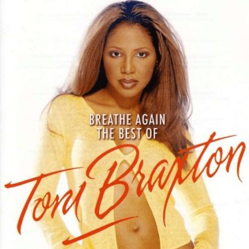 Breathe Again - The Best of Toni Braxton CD