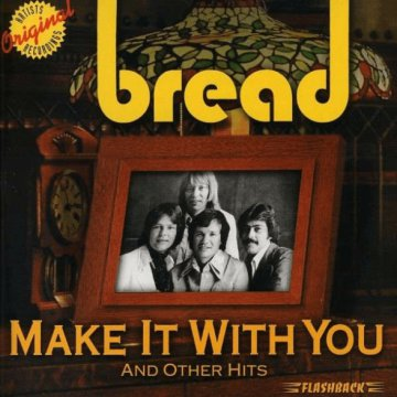 Make It With You & Other Hits CD
