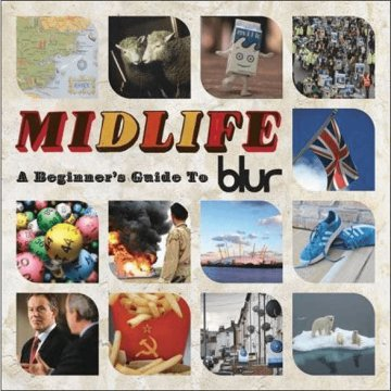 Midlife: A Beginner's Guide To Blur CD