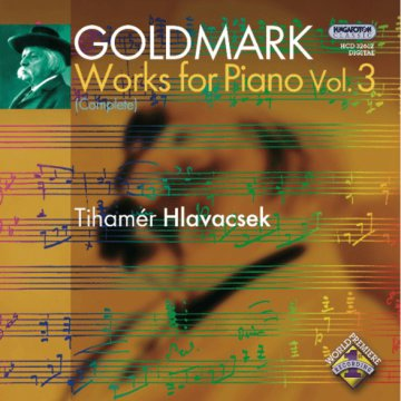 Goldmark - Works for Piano Vol. 3 CD