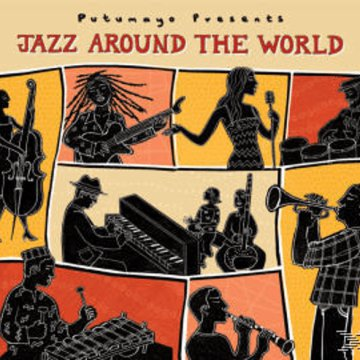 Putumayo - Jazz Around the World CD