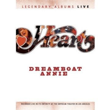Dreamboat Annie - Live 2007 DVD