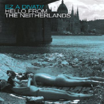 Hello From The Neitherlands CD