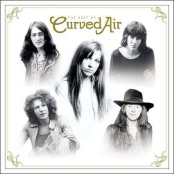 The Best of Curved Air - Retrospective Anthology 1970-2009 CD