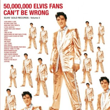 50000000 Elvis Fans Can't Be Wrong Gold Records Vol. 2 LP