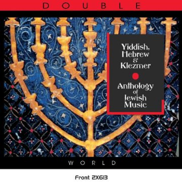Yiddish, Hebrew & Klezmer - Anthology of Jewish Music CD