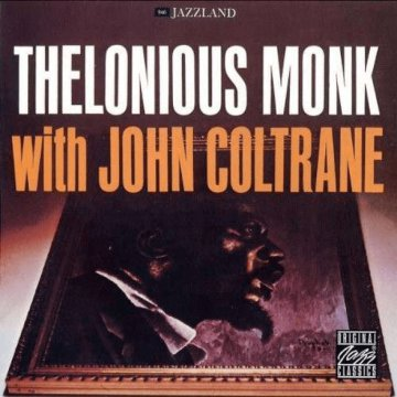 Thelonious Monk With John Coltrane CD