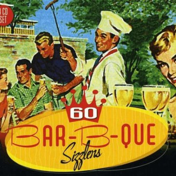 60 Bar-B-Que Sizzlers CD