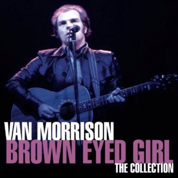 The Collection - Brown Eyed Girl CD