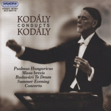 Kodály Conducts Kodály CD