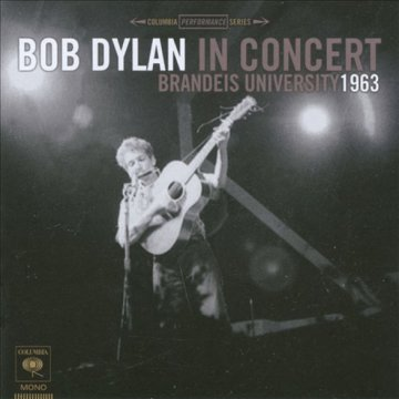 Bob Dylan in Concert - Brandeis University 1963 CD