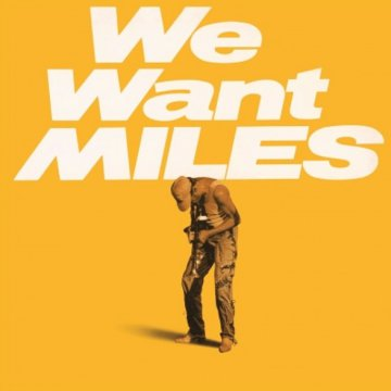 We Want Miles LP