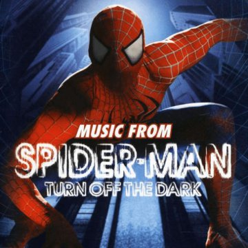 Spider-Man - Turn off The Dark CD