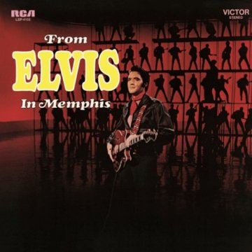 From Elvis In Memphis LP