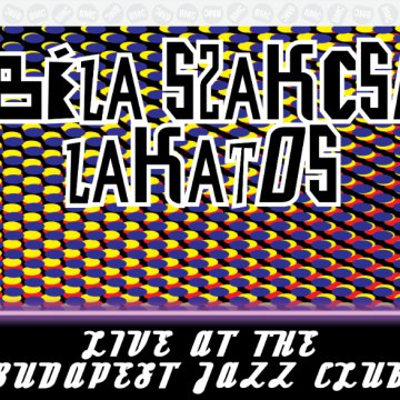 Live At The Budapest Jazz Club CD