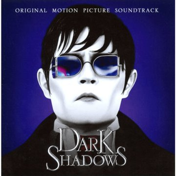 Dark Shadows (Original Motion Picture Soundtrack) (Éjsötét árnyék) CD