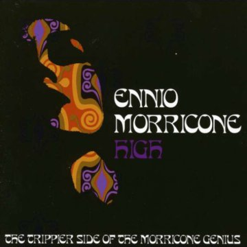 Morricone High - The Trippier Side of The Morricone Genius CD