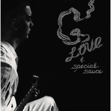 G. Love & Special Sauce LP