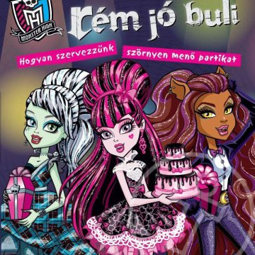 MONSTER HIGH - RÉM JÓ BULI