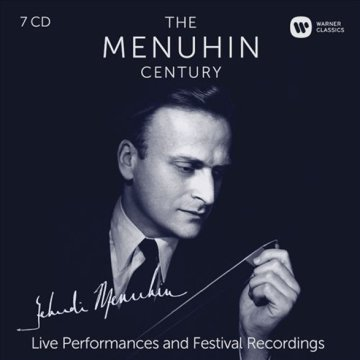The Menuhin Century - Live Performances and Festival Recordings CD