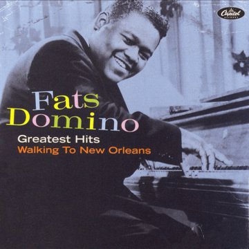 Greatest Hits - Walking to New Orleans CD