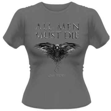 Trónok harca - All Men Must Die T-Shirt Női S