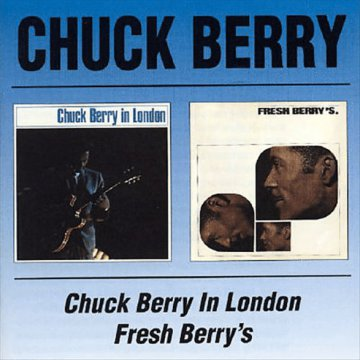 Chuck Berry in London / Fresh Berry's CD