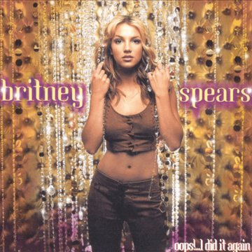 Oops!...I Did It Again CD