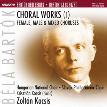 Choral Works (1) – Female, Male & Mixed Choruses SACD