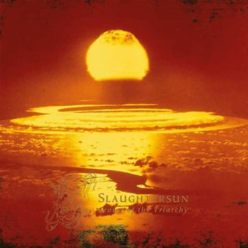 Slaughtersun - Crown of the Triarchy CD