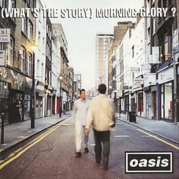 (What's The Story) Morning Glory? CD