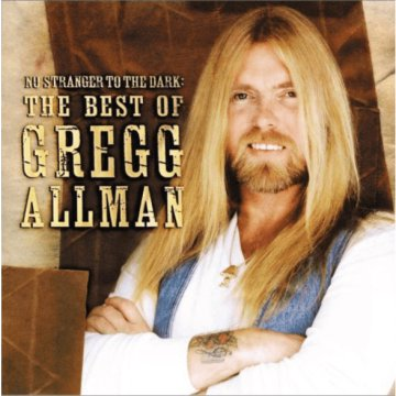 No Stranger to The Dark - The Best of Gregg Allman CD