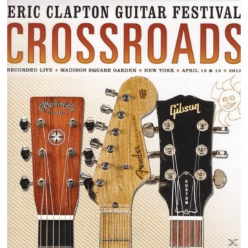 Crossroads Guitar Festival 2013 LP