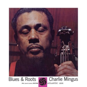 Blues & Roots (Mono) LP