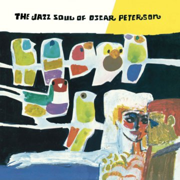 The Jazz Soul of Oscar Peterson CD