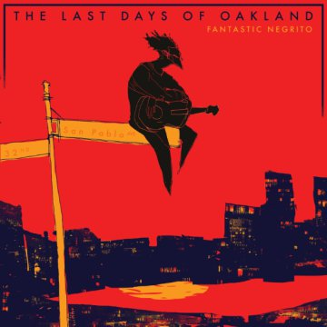 The Last Days of Oakland CD