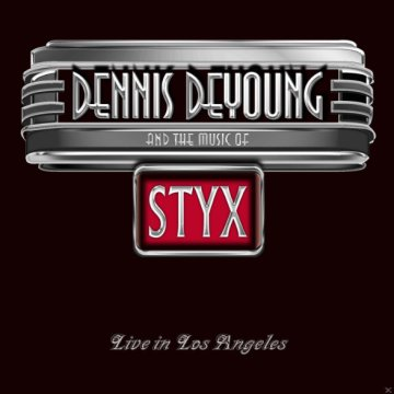 And The Music Of Styx - Live In L.A. CD+DVD