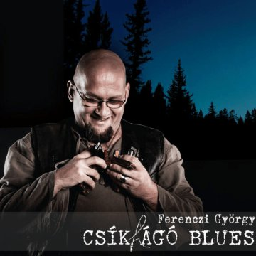 Csíkhágó blues CD